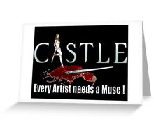 Castle Art Pen Every Artist needs a Muse white 2 Greeting Card