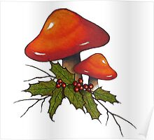 Christmas Holly with Red Mushrooms and Twigs Poster