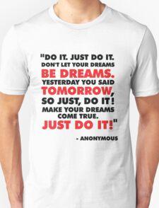 DO IT. JUST DO IT! T-Shirt