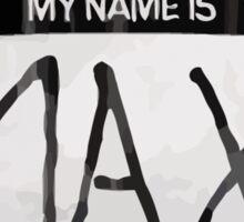 Max's Sticker - Nametag Sticker