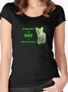Warning I Am NOT A Morning Person Women's Fitted Scoop T-Shirt