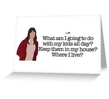 Where I Live? Lady Parks and Recreation Greeting Card