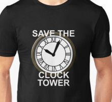 Save the Clock Tower! Unisex T-Shirt