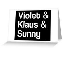 Violet & Klaus & Sunny Greeting Card