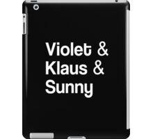 Violet & Klaus & Sunny iPad Case/Skin
