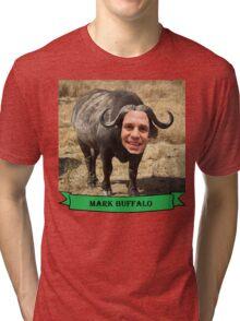 Mark Ruffalo the Buffalo Tri-blend T-Shirt