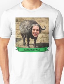 Mark Ruffalo the Buffalo Unisex T-Shirt