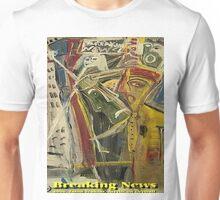 BREAKING NEWS Unisex T-Shirt