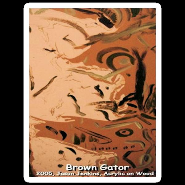 BROWN GATOR by JASON JENKINS