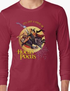 It's just a bunch of Hocus Pocus Long Sleeve T-Shirt