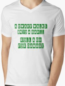 A Dwarf walks into a bar... Mens V-Neck T-Shirt