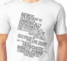 Nerds Like Us Unisex T-Shirt