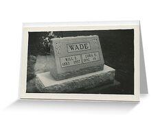 Will & Cora Wade  Greeting Card