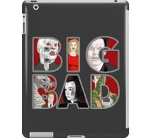 BIG BAD iPad Case/Skin