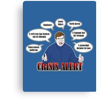Community -- CRISIS ALERT! Canvas Print