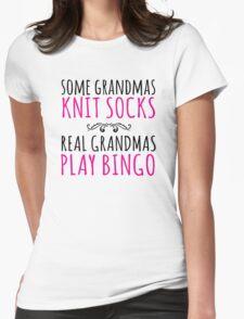 Must-Have 'Some Grandmas Knit Socks, Real Grandmas Play Bingo' T-shirt, Accessories and Gifts T-Shirt