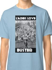 Ladies Love Buster Classic T-Shirt