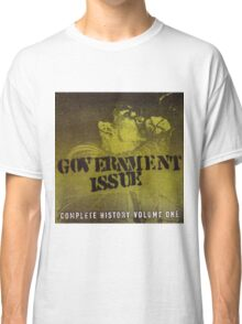 GOVERNMENT ISSUE - COMPLETE HISTORY VOLUME 1 Classic T-Shirt