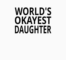 World's Okayest Daughter Womens Fitted T-Shirt