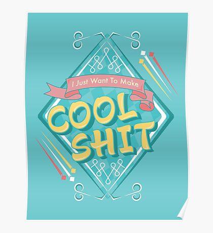 Cool Shit Poster