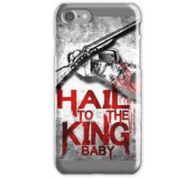 hail to the king baby iPhone Case/Skin