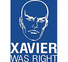 Xavier Was Right Photographic Print