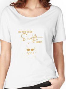 do you even swift bro Women's Relaxed Fit T-Shirt