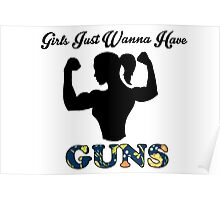 Girls Just Wanna Have Guns Poster