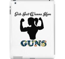 Girls Just Wanna Have Guns iPad Case/Skin