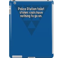Police Station toilet stolen: cops have nothing to go on. iPad Case/Skin