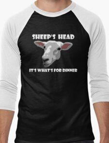 Sheep Head. It's What's For Dinner Men's Baseball ¾ T-Shirt