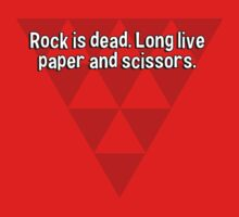 Rock is dead. Long live paper and scissors. by margdbrown