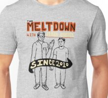 The Meltdown with Jonah and Kumail Unisex T-Shirt