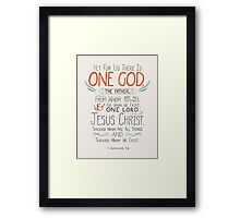 One God, The Father. Framed Print