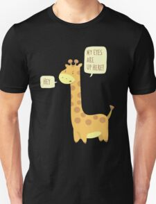 Giraffe Problems! Unisex T-Shirt