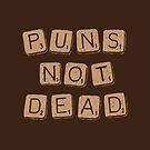Puns Not Dead by zula
