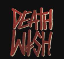 DEATH WISH by KingKono