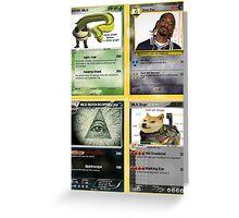 Mlg Pokemon Cards Greeting Card