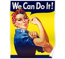 Rosie The Riveter - We Can Do It Poster