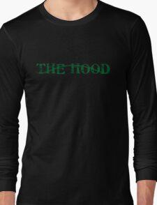 the Hood Long Sleeve T-Shirt