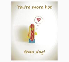 You're more hot than dog Kids Tee