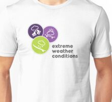 Extreme Weather Conditions Unisex T-Shirt