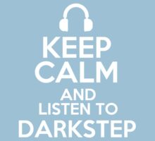 Keep calm and listen to Darkstep Kids Clothes