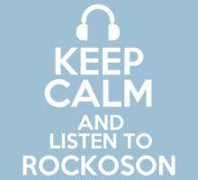 Keep calm and listen to Rockoson Kids Clothes