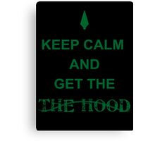 Get the hood Canvas Print