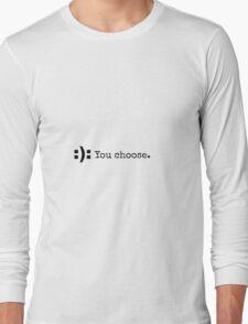 :): You choose Long Sleeve T-Shirt