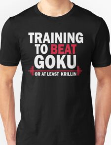 DragonBall Z Goku  Training To Beat Goku Train Insaiyan Or Remain The Same Train Insaiyan It's Over 9000 Goku's Gym Anime Cosplay Gym T Shirt T-Shirt