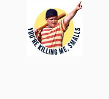 The Sandlot- You're Killing Me, Smalls Unisex T-Shirt