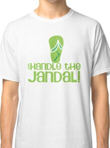 Just handle the jandal funny kiwi New Zealand saying Classic T-Shirt