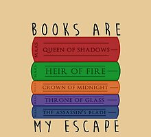 Books Are My Escape by LovelyOwlsBooks